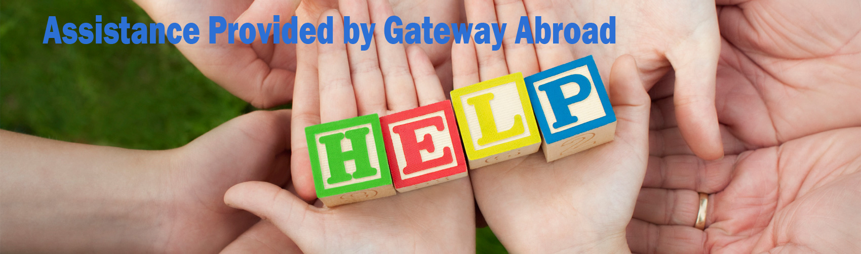 Assistance provided by Gateway Abroad
